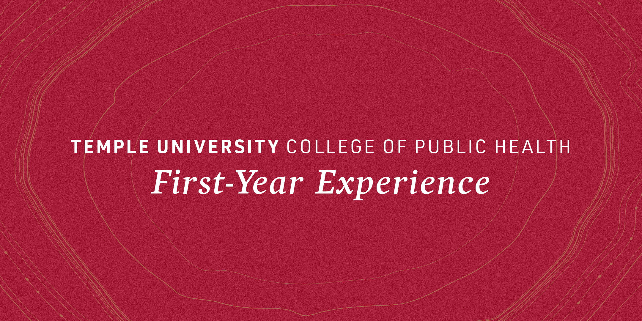CPH First Year Experience