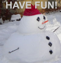 small snowman says have fun