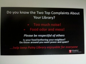 Sign stating top two library complaints are noise and food odors, to be respectful of others, and keep the library clean, (linked to larger version).