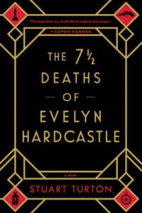 Book Cover for the 7th Deaths of Evelyn Hardcastle