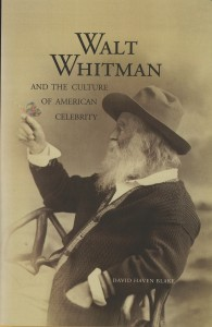 Whitman and the Culture of American Celebrity