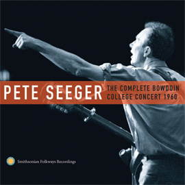 Pete Segger: The Complete Dowdoin College Concert 1960