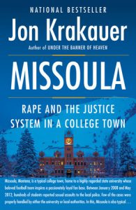 Jon Krakauer's latest novel, Missoula: Rape and the Justice System in a College Town