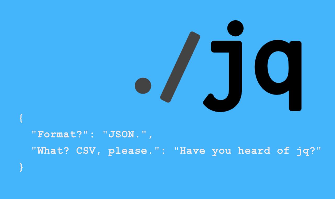 Processing JSON Data With jq - Loretta C  Duckworth Scholars Studio